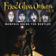 【輸入盤】Fried Glass Onions: Memphis Rocks Beatles 1画像