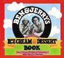 【楽天ブックスならいつでも送料無料】BEN & JERRY'S HOMEMADE ICE CREAM & DESSE [ BEN/GREENF...