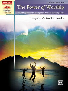 The Power of Worship: 10 Arrangements of Contemporary Praise and Worship Songs POWER OF WORSHIP (Sacred Performer Collections) [ Victor Labenske ]