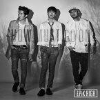 THE BEST OF EPIK HIGH 〜SHOW MUST GO ON〜 (CD+DVD) [ EPIK HIGH ]