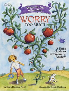 What to Do When You Worry Too Much: A Kid's Guide to Overcoming Anxiety WHAT TO DO WHEN YOU WORRY TOO (What to Do Guides for Kids) [ Dawn Huebner ]