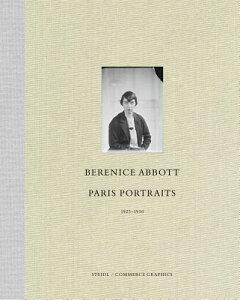 BERENICE ABBOT:PARIS PORTRAITS(H) [ BERENICE ABBOTT ]