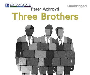 Three Brothers 3 BROTHERS 7D [ Peter Ackroyd ]