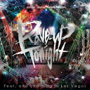 Rave-up tonight(初回生産限定盤)