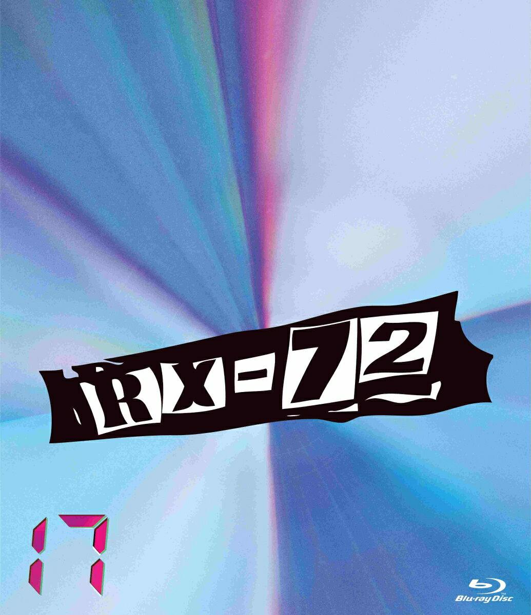 RX-72 vol.17【Blu-ray】