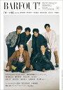 BARFOUT!(volume 260(MAY) Culture Magazine From Shi 『帝一の國』starring菅田将暉×野村周平×竹内涼真×間 (Brown's books) [ ブラウンズブックス ]