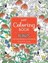 Posh Adult Coloring Book: Peanuts for Inspiration & Relaxation, Volume 21 POSH ADULT COLOR BK PEA...