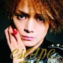 escape [ 三浦涼介 ]