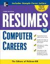 楽天ブックスで買える「Resumes for Computer Careers RESUMES FOR COMPUTER CAREERS 3 (McGraw-Hill Professional Resumes) [ McGraw-Hill ]」の画像です。価格は2,376円になります。