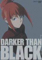 DARKER THAN BLACK-黒の契約者ー7