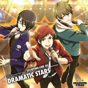 ゲームミュージック, その他 THE IDOLMSTER SideM STRTING LINE 02 DRAMATIC STARS DRAMATIC STARS
