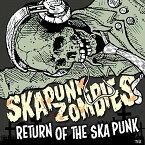 Return Of The Ska Punk [ SKA PUNK ZOMBIES ]