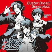 「ヒプノシスマイク -Division Rap Battle-」キャラクターソングCD1「Buster Bros!!! Generation」