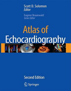 Atlas of Echocardiography [With CDROM] ATLAS OF ECHOCARDIOGRAPHY 2009 [ Scott D. Solomon ]