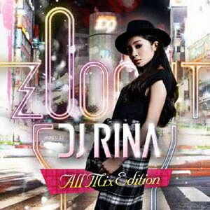 ZOO OUT MIXED BY DJ RINA All Mix Edition画像