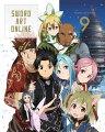 ソードアート・オンライン 9 【完全生産限定版】【Blu-ray】