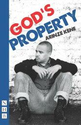 God's Property GODS PROPERTY [ Arinze Kene ]