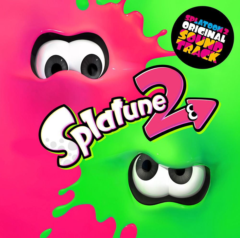 Splatoon2 ORIGINAL SOUNDTRACK -Splatune2- [ スプラトゥーン2 ]