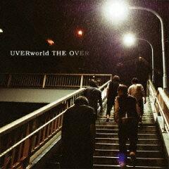 【送料無料】THE OVER(初回生産限定盤 CD+DVD) [ UVERworld ]