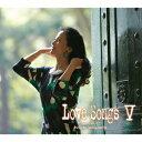 Love Songs 5 〜心もよう〜 [ 坂本冬美 ]