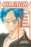 Bleach: Can't Fear Your Own World, Vol. 1, Volume 1