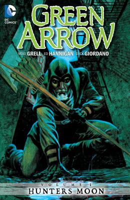 Hunters Moon GREEN ARROW #01 HUNTERS MOON (Green Arrow (DC Comics Paperback)) [ Mike Grell ]