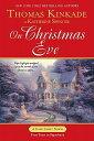 On Christmas Eve ON XMAS EVE (Cape Light Novels (Berkley Paperback)) [ Thomas Kinkade ]