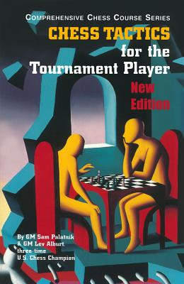 Chess Tactics for the Tournament Player画像