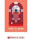 【先着特典】LOVE IS BORN 〜16th Anniversary 2019〜(B3ポスター付き) [ 大塚愛 ]