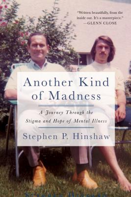 Another Kind of Madness: A Journey Through the Stigma and Hope of Mental Illness画像