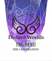 Distant Worlds music from FINAL FANTASY THE CELEBRATION【Blu-ray】