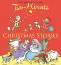 The Lion Book of Two-Minute Christmas Stories LION BK OF 2 MIN XMAS STORIES (Two-Minute Stories) [ Elena Pasquali ]