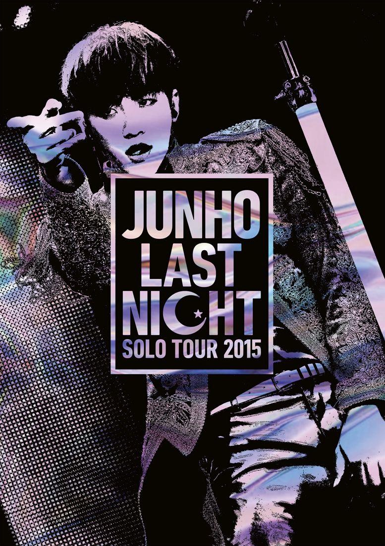 邦楽, ロック・ポップス JUNHO Solo Tour 2015 LAST NIGHT JUNHO