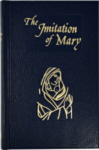 Imitation of Mary: In Four Books IMITATION OF MARY [ Alexander De Rouville ]