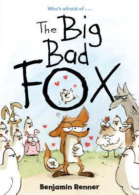洋書, BOOKS FOR KIDS The Big Bad Fox BIG BAD FOX Benjamin Renner