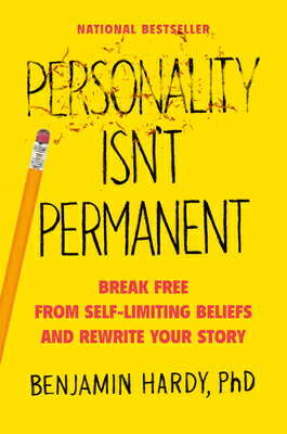 Personality Isn't Permanent: Break Free from Self-Limiting Beliefs and Rewrite Your Story画像