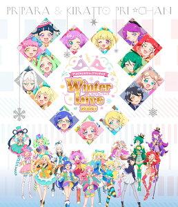 プリパラ&キラッとプリ☆チャン Winter Live 2020【Blu-ray】