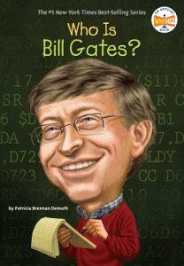 WHO IS BILL GATES?(B)【バーゲンブック】 WHO IS BILL GATES (Who Was...?) [ Patricia Brennan Demuth ]