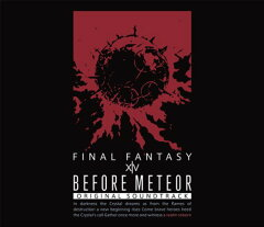 Before Meteor:FINAL FANTASY XIV Original Soundtrack【映像付サントラ/Blu-ray Disc Music】【Blu-ray】