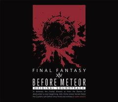 Before Meteor:FINAL FANTASY XIV Original Soundtrack【映像付サントラ/Blu-ray Disc Music】【Blu-ray】
