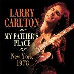 【輸入盤】My Father's Place, New York 1978 [ Larry Carlton ]