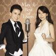 Best Of Duets (初回受注限定生産盤 CD+スマプラ) [ May J. ]