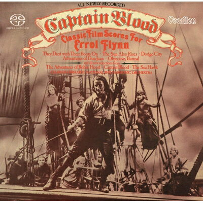 【輸入盤】Captain Blood: Classic Film Scores For Errol Flynn (Hyb)画像
