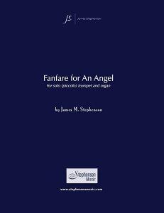 【輸入楽譜】ステファンソン, James M.: 天使のためのファンファーレ(トランペットとオルガン) [ ステファンソン, James M. ]