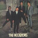 【送料無料】ルースターズ [ THE ROOSTERS ]