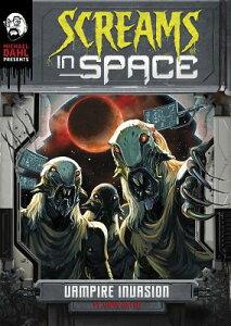 Vampire Invasion VAMPIRE INVASION (Michael Dahl Presents: Screams in Space 4D) [ Juan Calle Velez ]