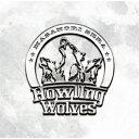 Howling Wolves [ 世良公則 ]
