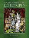 Lohengrin: In Full Score LOHENGRIN (Dover Music Scores) [ Richard Wagner ]