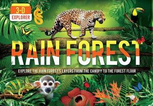3-D Explorer: Rain Forest 3-D EXPLORER RAIN FOREST (3-D Explorer) [ Joe Fullman ]