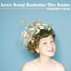 Love song remains the same画像